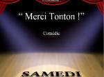 """Lire la suite de Théâtre """"Merci Tonton"""""""